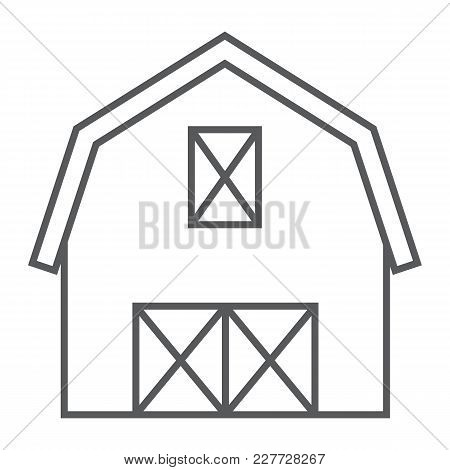 Farm Barn Thin Line Icon, Farming And Agriculture, Farm Hangar Sign Vector Graphics, A Linear Patter