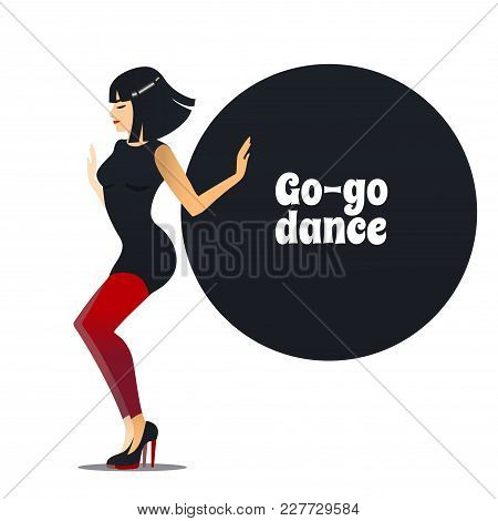 Go-go Dancer. Dancing Girl In Cartoon Style For Fliers Posters Banners Prints Of Dance School And St