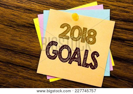 Conceptual Hand Writing Text Caption Inspiration Showing 2018 Goals. Business Concept For New Yer Re