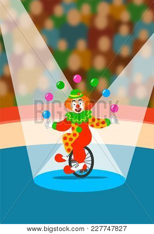 Cute Clown Juggling Balls On Unicycle. Funny Juggler Show Performance For Spectators On Circus Arena