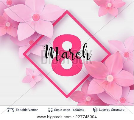 Beautiful Pink Flowers And Frame Composition. Editable Vector Background.