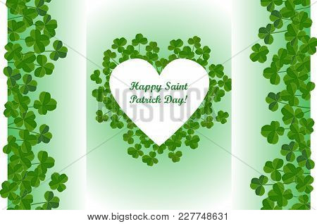 Saint Patricks Day Background, Heart Shape Frame With Cute Shamrock Leaves. Vector Greeting Card