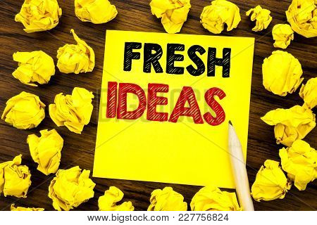 Writing Text Showing Fresh Ideas. Business Concept For Thinking Inspiration Inspire Creativity Writt