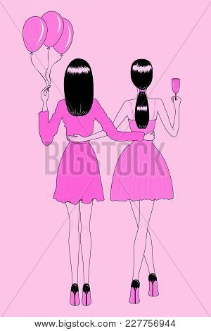 Fashion Illustration. Girls At A Party, Two Young Beautiful Women From The Back. Women In Evening Go