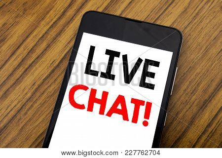 Word, Writing Handwriting Live Chat . Business Concept For Communication Livechat Written On Mobile
