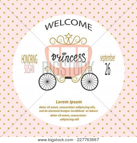 Baby Shower Girl. Vector Invitation Card Design With  Princess Carriage.