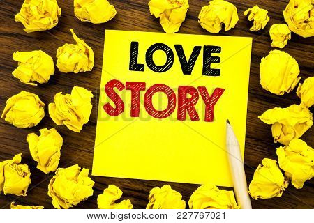 Writing Text Showing Love Story. Business Concept For Loving Someone Heart  Written On Sticky Note P