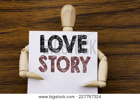 Conceptual Hand Writing Text Caption Inspiration Showing Love Story. Business Concept For Loving Som