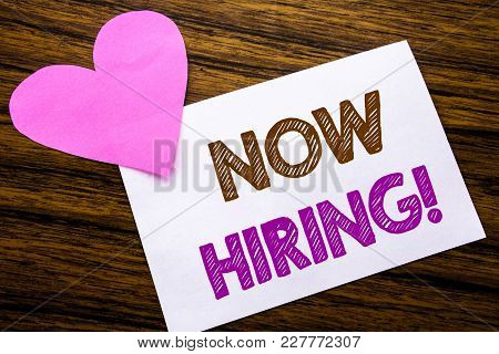 Now Hiring Written On Sticky Note Message Wooden Background