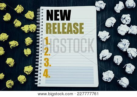 Conceptual Hand Writing Text Caption Showing New Release . Business Concept For Technology Software