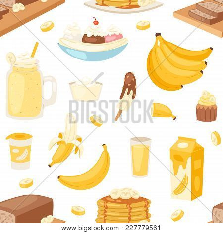 Banana Set Vector Bananas Products Bread Pancake Or Banana Split With Yellow Cocktail And Fruit In C