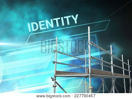 Digital composite of Identity Text with 3D Scaffolding and technology interface