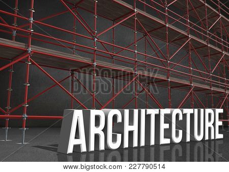 Digital composite of 3D word architecture in front of scaffolding in grey room