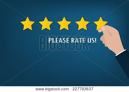 Please Rate Us Banner Wtih Customer Hand Give Five Golden Stars Vector.