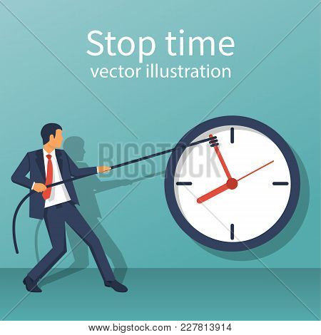 Stop Time Concept. Business Metaphor. Vector Illustration Flat Design. Isolated On White Background.