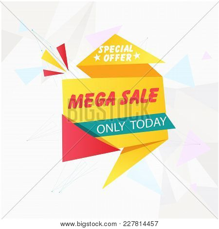 Banner Special Offer Mega Sale Only Today Vector Image