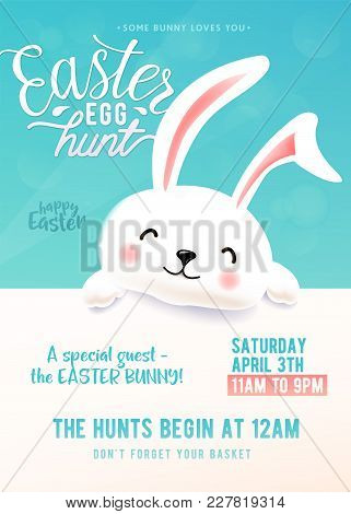 Cute Party Poster For Easter Egg Hunt With Funny Easter Bunny. Cartoon Holiday Invitation With Smili