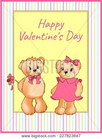 Happy Valentines Day Poster With Two Bears Male Teddy Going To Present Beautiful Flower To Female So