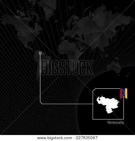 Venezuela On Black World Map. Map And Flag Of Venezuela.