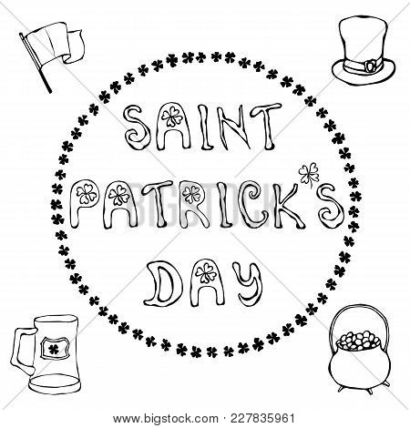 ' Saint Patrick's Day'. Hand Drawn St. Patrick's Day Lettering Outline Typography For Postcard, Card