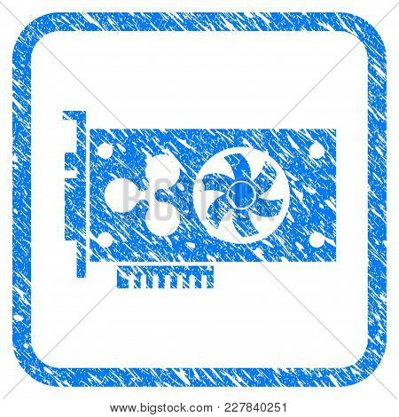 Ripple Video Gpu Card Rubber Seal Stamp Imitation. Icon Vector Symbol With Grunge Design And Dust Te