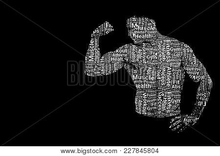 Text Portrait Of Handsome Male Model With Naked Torso Showing His Biceps On Dark Or Black Background