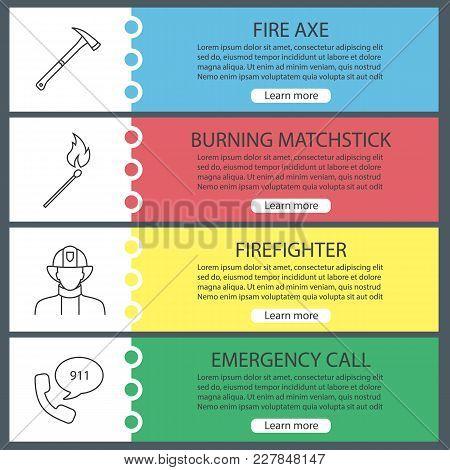 Firefighting Web Banner Templates Set. Fire Axe, Burning Matchstick, Firefighter, Emergency Call. We