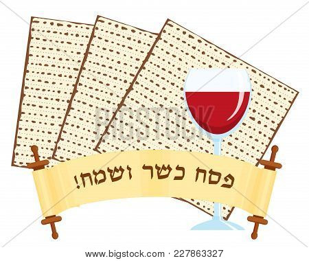 Jewish Holiday Of Passover, Matzah Or Matzo, Pesah Unleavened Bread, Wine Cup, Greeting Inscription