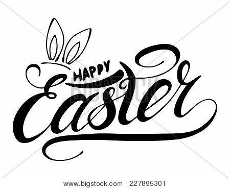 Happy Easter  Handwritten Lettering Card With Rabbit Ear