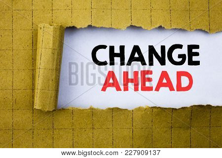 Change Ahead Red Word. Business Concept For Future Changes Written On White Paper On Yellow Folded P