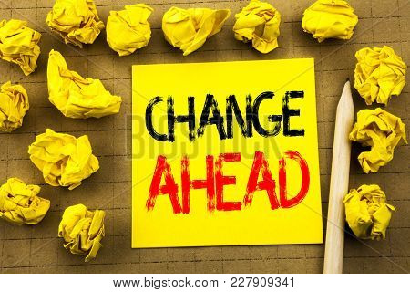 Change Ahead Red Word. Business Concept For Future Changes Written On Sticky Note Paper On Vintage B