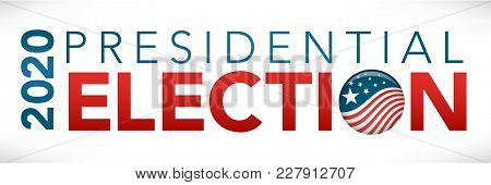 2020 Presidential Election Banner Header Graphic With Stars And Stripes