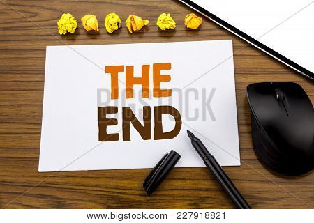 Conceptual Hand Writing Text Showing The End. Business Concept For End Finish Close Written On Stick
