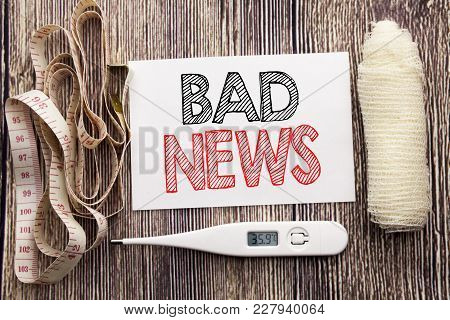 Handwritten Text Showing Bad News. Business Fitness Health Concept Writing For Failure Media Newspap