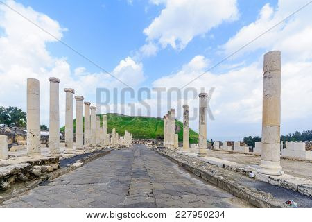 View Of The Roman Era Main Street In The Ancient City Of Bet Shean, Now A National Park. Northern Is