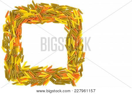 Colored Dry Macaroni Isolated On White Background. Square Frame Of Pasta With Free Space For Text.