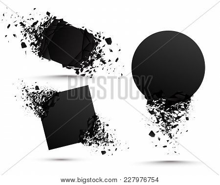 Set Of Black Explosion Banners. Square And Circle Destruction Shapes With Debris Isolated On White B