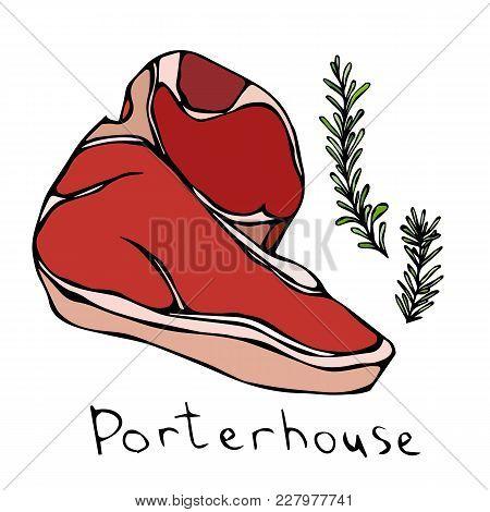 Most Popular Steak Porterhouse. Beef Cut. Meat Guide For Butcher Shop Or Steak House Restaurant Menu