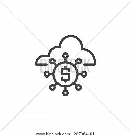 Dollar Cloud Network Outline Icon. Linear Style Sign For Mobile Concept And Web Design. Dollar Servi