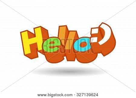Hello 3d Text Plate Vector With Smile. Background For Banner, Sale, Ad, Card. Colorfull Illustration