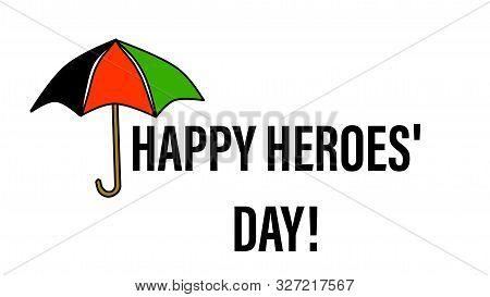 Nairobi, Kenya - October 11: Happy Heroes Day Words And An Umbrella In Kenya Flag Colors Designed On