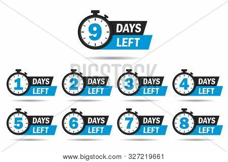 Countdown 1, 2, 3, 4, 5, 6, 7, 8, 9, Days Left Label Or Emblem Set. Day Left Counter Icon With Clock