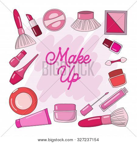 Design Makeup Cosmetic Collections For Beauty And Skin Care. Makeup Cosmetics Tools Background And B