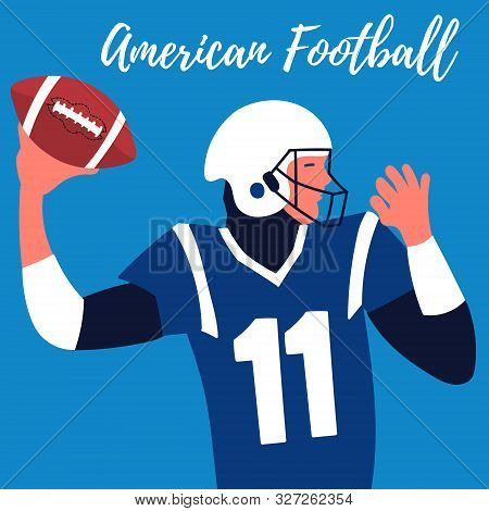 Poster Rugby Player Makes A Throw. Quarterback. American Football. Rugby Ball
