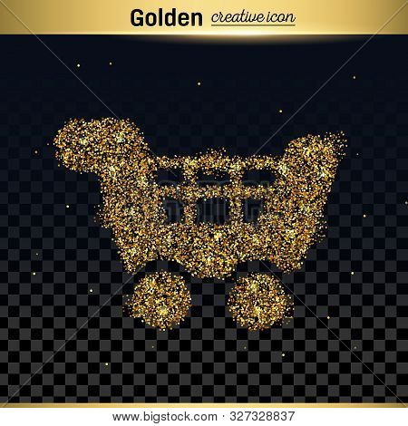 Gold Glitter Vector Icon Of Cart Isolated On Background. Art Creative Concept Illustration For Web,