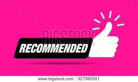 Recommend Icon. Thumb Up Emblem. Pink Purple Color. Recommendation Best Seller Sign. Good Advice. Re
