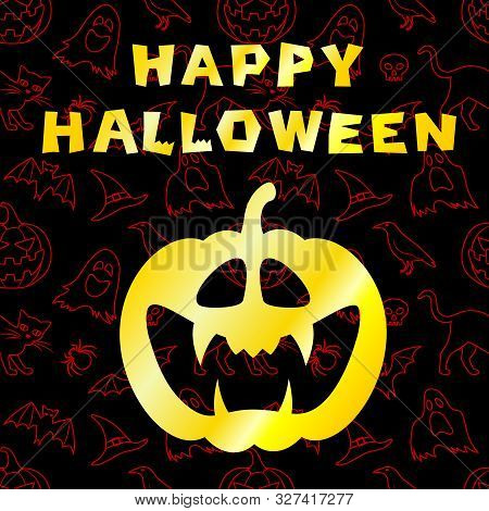 Happy Halloween Greeting Card. Image Of Jack O Lantern On Black Background With Outline Elements. Ca