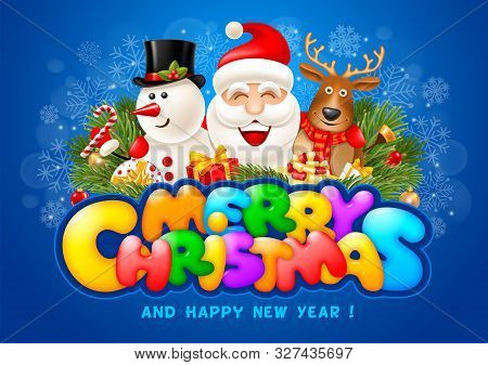Cheerful And Bright Congratulation Design With Fun Christmas Company Santa Claus, Snowman And Reinde