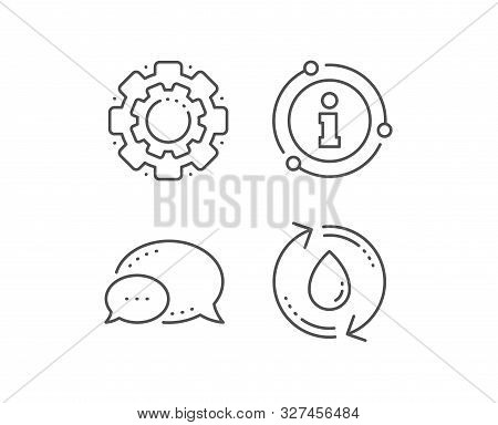 Water Drop Line Icon. Chat Bubble, Info Sign Elements. Recycle Clean Aqua Sign. Refill Liquid Symbol