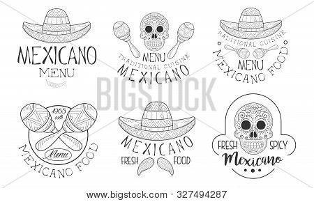 Mexicano Menu Traditional Cuisine Hand Drawn Retro Labels Set, Fresh And Spicy Food Monochrome Badge
